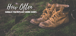 How Often Should You Replace Work Shoes (1)
